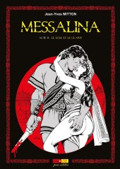Messalina -2b- Acte II : Le sexe et le glaive