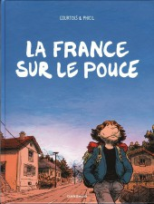 La france sur le pouce - La France sur le pouce