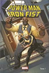 Power Man & Iron Fist -1- les Héros sont dans la Place