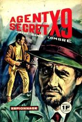 Agent secret X9 La guerre dans l'ombre -8- X9 se fâche