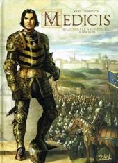Medicis -2- Laurent le Magnifique - De père en fils