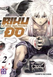 Riku-do - La rage aux poings -2- Tome 2