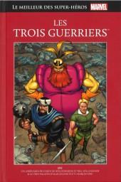 Marvel Comics : Le meilleur des Super-Héros - La collection (Hachette) -32- Les Trois Guerriers