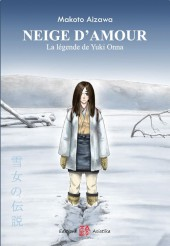 Neige d'amour - La légende de Yiki Onna