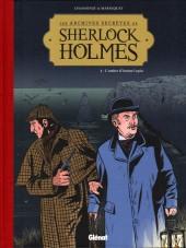 Sherlock Holmes (Les Archives secrètes de) -4- L'ombre d'Arsène Lupin