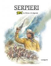 Tex (Serpieri) - Le Héros et la légende