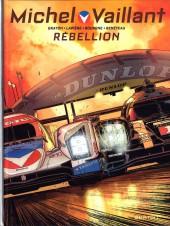 Michel Vaillant - Nouvelle saison -6- Rebellion