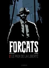 Forçats -2- Le prix de la liberté