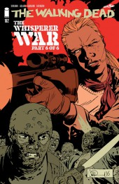 Walking Dead (The) (2003) -162A- The Whisperer War (Part 6 of 6)