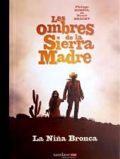 Les ombres de la Sierra Madre -1TL- La Niña Bronca