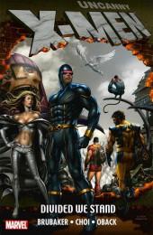 Uncanny X-Men (The) (1963) -INT- Divide We Stand