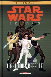Star Wars - Icones -4- L'arnaque rebelle