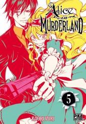 Alice in murderland -5- Tome 5