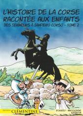L'Histoire de la Corse racontée aux enfants -2- Des Seigneurs à Sampiero Corso