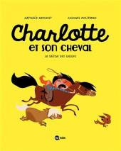 Charlotte et son cheval -2- La saison des galops