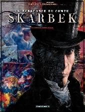 La vengeance du Comte Skarbek -1- Deux mains d'or