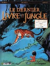 Couverture de Le dernier livre de la jungle -1- L'Homme