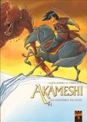 Akameshi -2- Les fantômes du passé