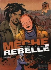 Mèche rebelle -2- Alicia
