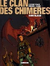 Le clan des Chimères -4- Sortilège