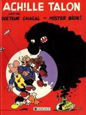 Achille Talon -38- Achille Talon contre docteur Chacal et Mister Bide !