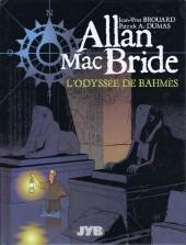 Allan Mac Bride -1- L'odyssée de Bahmès