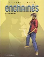 Enchaînés -2- Le corrupteur