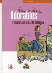 Adorables -1- L'important, c'est le dialogue