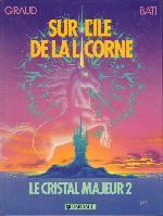 Altor -2- Sur l'île de la licorne - Le cristal majeur 2