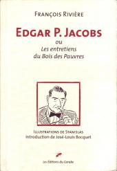 (AUT) Jacobs -11- Edgar P. Jacobs ou Les entretiens du Bois des Pauvres