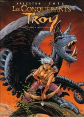 Les conquérants de Troy -1- Exil à Port-Fleuri
