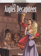 Les aigles décapitées -18- L'Écuyer d'Angoulesme