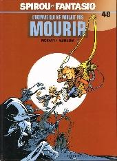 Spirou et Fantasio -48- L'Homme qui ne voulait pas mourir