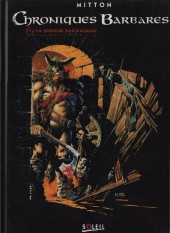 Chroniques Barbares -1- La fureur des Vikings