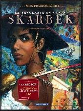 La vengeance du Comte Skarbek -2- Un cœur de bronze