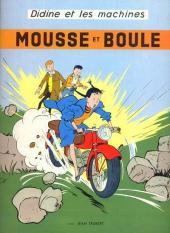 Mousse et Boule -2- Didine et les machines