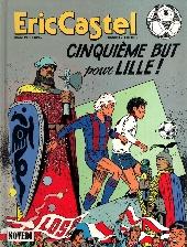 Eric Castel -14- Cinquième but pour Lille !