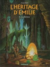 L'héritage d'Émilie -4- Le Rêveur