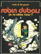 Robin Dubois -3- Ça va chez vous ?
