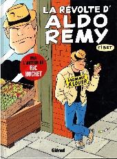 Aldo Rémy -1- La révolte d'Aldo Rémy