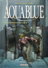 Aquablue -11- La Forteresse de sable
