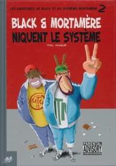 Black & Mortamère -2- Black & Mortamère niquent le système 2