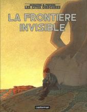 Les cités obscures -9INT- La frontière invisible - Intégrale