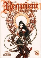 Requiem Chevalier Vampire -2- Danse Macabre