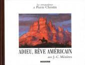 Les correspondances de Pierre Christin -7- Adieu, rêve américain