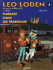 Léo Loden -5- Kabbale dans les traboules