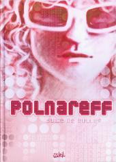 Polnareff - Polnareff suite de bulles