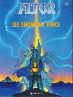 Altor -5- Les seigneurs force