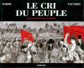 Le cri du peuple -1- Les Canons du 18 mars