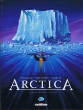 Arctica -1- Dix mille ans sous les glaces